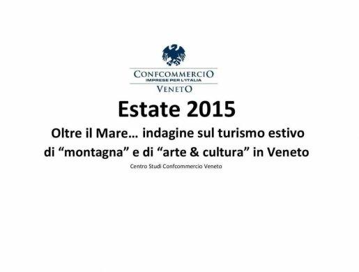 """Indagine sul turismo estivo di """"montagna"""" e di """"Arte e Cultura"""" in Veneto"""